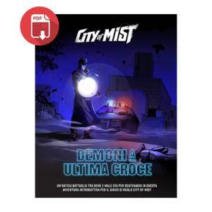 City of Mist Demoni a Ultima Croce
