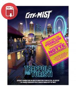 City of Mist Trappola per Turisti
